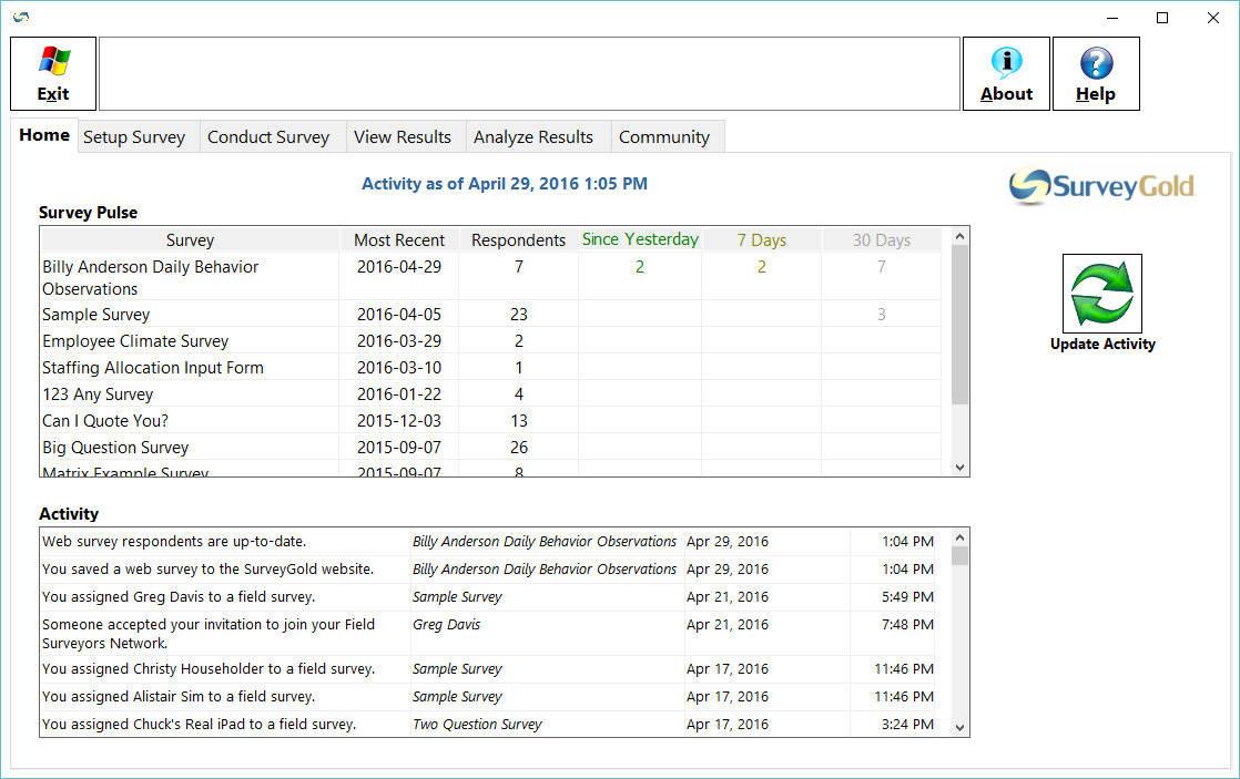 SurveyGold Demo - The Home tab provides Survey Pulse feature which summarizes and maintains current survey activity.