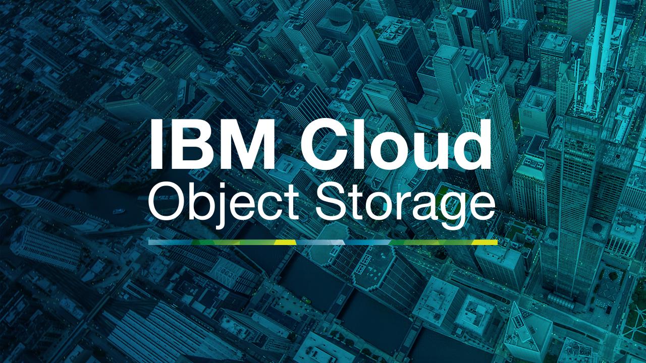 IBM Cloud Object Storage Demo -