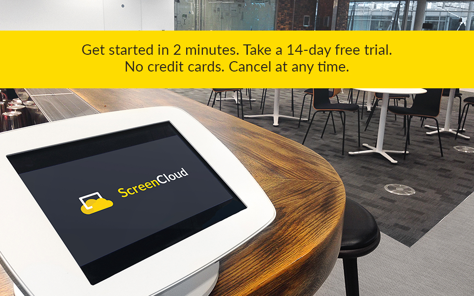 ScreenCloud Digital Signage Demo - 14-Day Free Trial