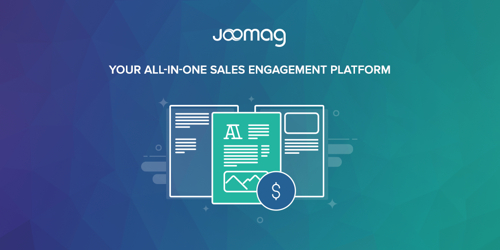 Joomag Demo - The All-in-One Sales Engagement Platform