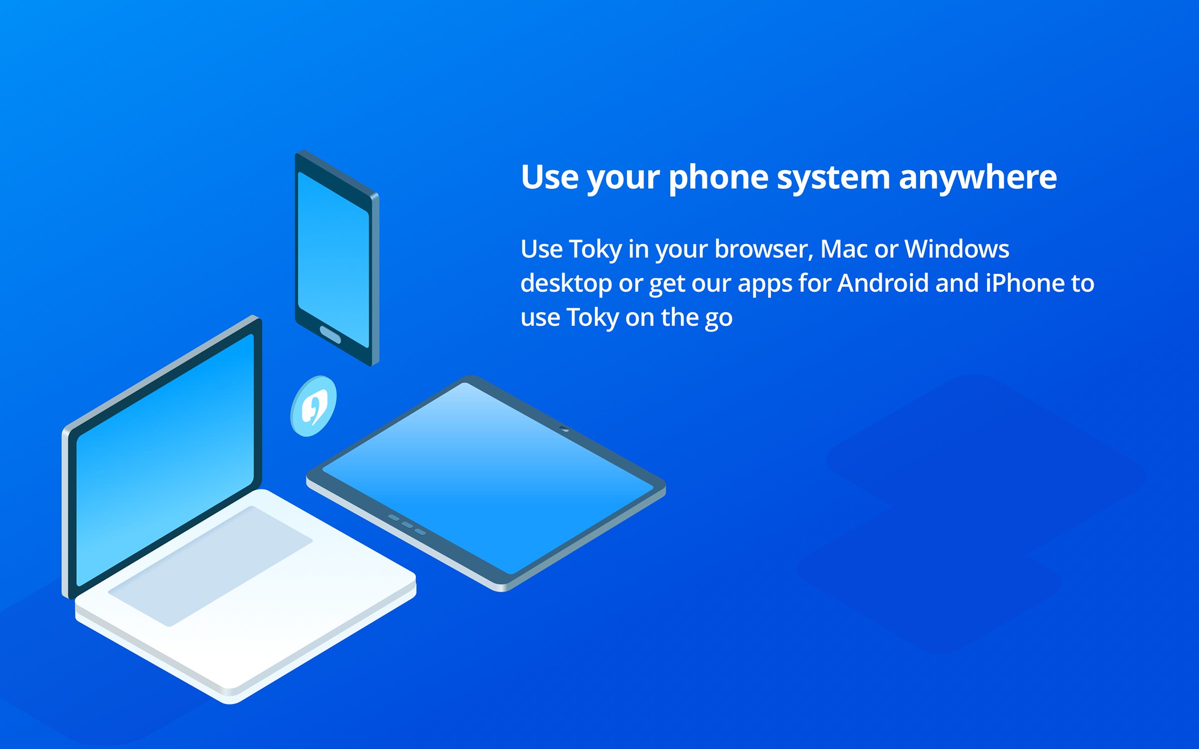 Toky Demo - Use your phone system anywhere