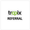 Tropix Referral
