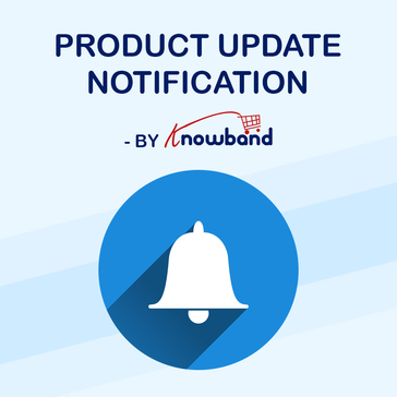 Product Update Notification - Prestashop Addon by Knowband Reviews
