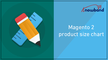 Magento 2 Product Size Chart Extension by Knowband Reviews