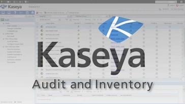 Kaseya Audit & Inventory Reviews