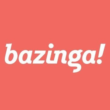 Bazinga Reviews