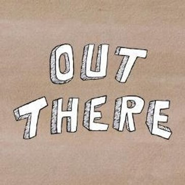 Out There Reviews
