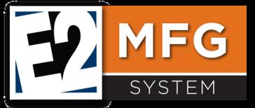 E2 MFG System