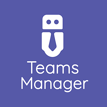 Teams Manager for Microsoft Teams