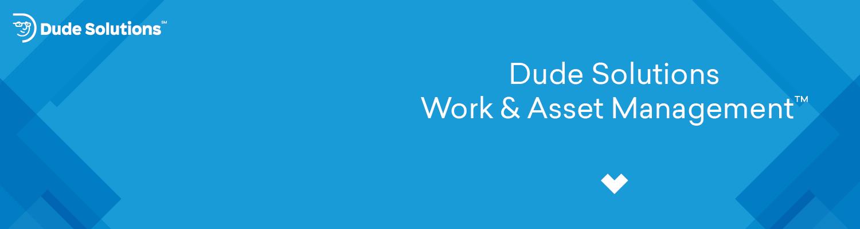Dude Solutions Work & Asset Management